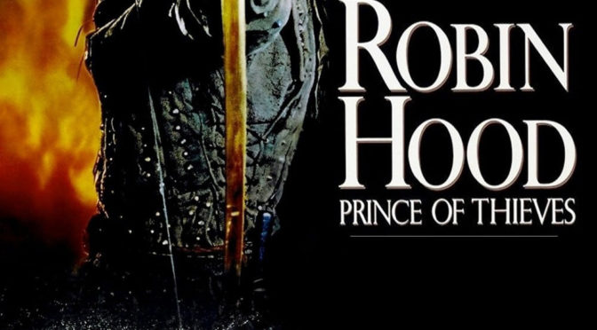 Episode 0029 – Robin Hood Prince of Thieves (1991)