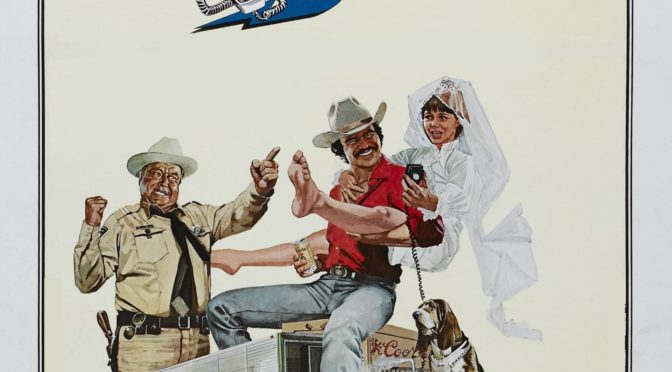 Episode 0031 – Smokey and the Bandit (1977)