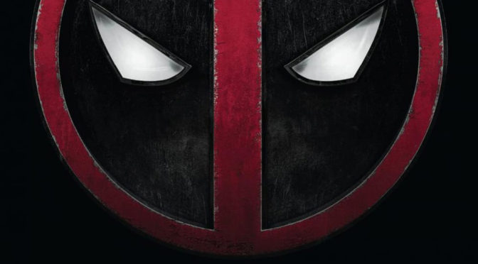 Episode 0037 – Deadpool (2016)