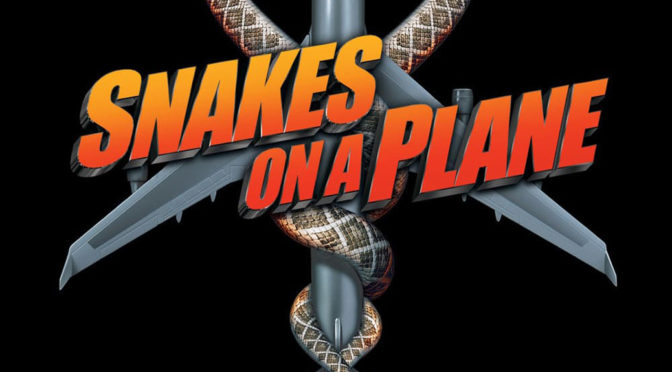 Episode 0044 – Snakes on a Plane (2006)